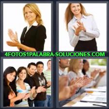 4 Fotos 1 Palabra - Gente dando aplausos Grupo de personas aplaudiendo Mujer aplaudiendo Señorita aplaudiendo |