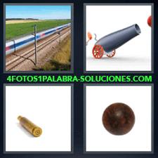 4 Fotos 1 Palabra - 4 Letras: Tren A Toda Velocidad, Cañon, Proyectil, Bola De Hierro. |