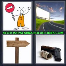 Señal de tránsito, Carretera con cartel blanco, Señal o cartel de madera, Pistola o arma con rollo de dinero o plata.