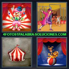 4 Fotos 1 Palabra - Payaso, Leones, Carpa |