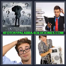 4 Fotos 1 Palabra - paraguas interrogantes Hombre leyendo junto a montaña de libros Mujer con muchos cables y computadora |