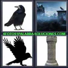 4 fotos 1 Palabra - 6 letras: Cementerio de noche Pajaro negro Torre |