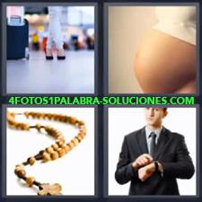 4 Fotos 1 Palabra - Barriga de embarazada Hombre con traje señalando reloj Piernas y maleta Rosario |