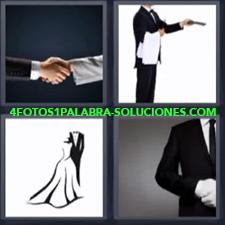 4 fotos 1 Palabra - 6 letras: Camarero o mesero Dibujo de vestido y traje de noche Hombre vestido de etiqueta Hombres dandose la mano |