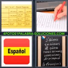 4 fotos 1 Palabra - 6 letras: bandera España con la palabra español Hoja amarilla con cuadrantes y anotaciones Mano escribiendo Pizarra con palabras en francés |