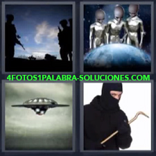 4 Fotos 1 Palabra - ovni ninja Extraterrestres Marcianos Militares |