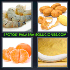 4 fotos 1 Palabra - 6 letras: Gambas o langostinos mandarina naranja papas patatas platano pelado |
