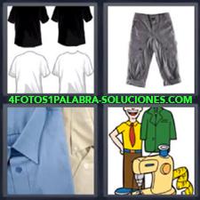 4 fotos 1 Palabra - 6 letras: camisas pantalon Camisetas Dibujo con maquina de coser Playeras |