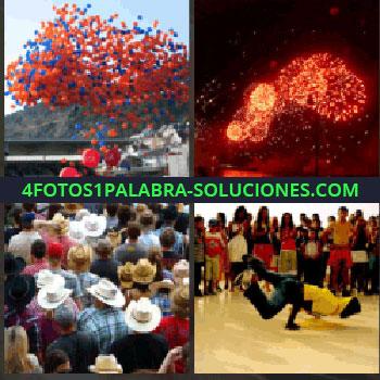 4 Fotos 1 Palabra - globos volando. Fuegos artificiales. Gente con sombrero vaquero. Grupo bailando break dance