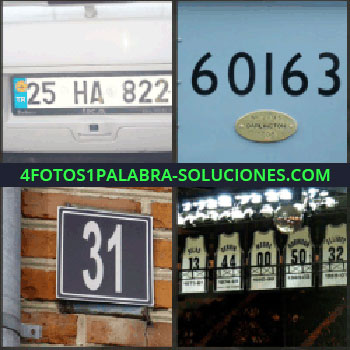 4 Fotos 1 Palabra - matrícula vehículo. 60163. 31. Numeraciones puertas casa. Numeración
