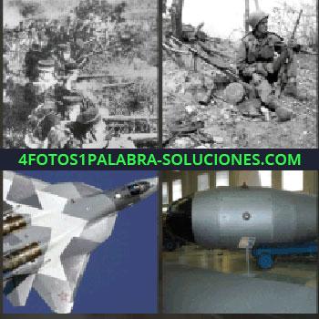 4 Fotos 1 Palabra - soldados en el frente. Soldado sentado con escopeta. Avión militar. Bomba o misil