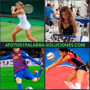 4 Fotos 1 Palabra - mujer tenista, Señorita jugando al ajedrez, Lionel Messi fútbol club Barcelona, Jugando al voleibol
