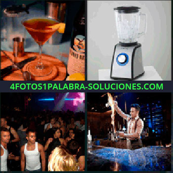 4 Fotos 1 Palabra - bebidas, Copa licor, Trituradora, Gente en discoteca, Barman en barra de bar