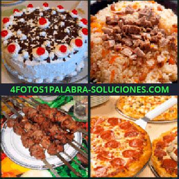 4 Fotos 1 Palabra - comidas, Tarta, Platillo de arroz con carne, Pinchos morunos o brocheta, Pizzas
