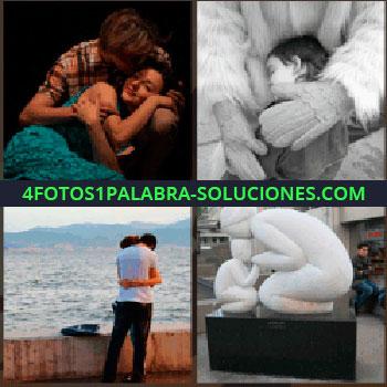 4 Fotos 1 Palabra - Niño abrazado, hombre abrazando a mujer, estatua blanca de mujer y niño, pareja abrazándose junto al mar, niño abrazado