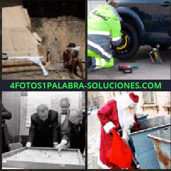 4 Fotos 1 Palabra - Persona pobre sentada. cambiando rueda. Señores organizando o planeando. Papa Noel buscando en las basuras