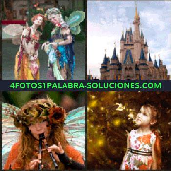 4 Fotos 1 Palabra - Mujeres disfrazadas con alas de hada. castillo. Mujer tocando las flautas. Niña