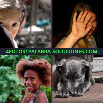 4 Fotos 1 Palabra - perro niña. Cara niño. Mujer tapándose la cara. Niña negrita. Perro con la cabeza entre las patas