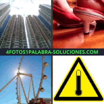 4 Fotos 1 Palabra - Señal amarilla de alta temperatura, foto de edificios, noria tacones