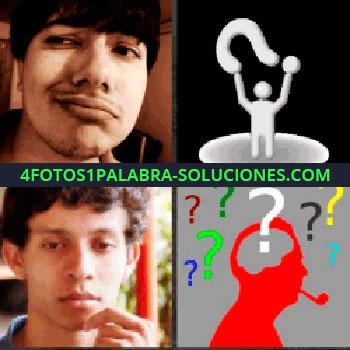 4 Fotos 1 Palabra - hombre con mueca, hombre pensando, figura de hombre con signo de pregunta