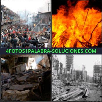 4 Fotos 1 Palabra - incendio, Calle con mucha gente, Fuego, Casa rota, Ciudad en ruinas por terremoto
