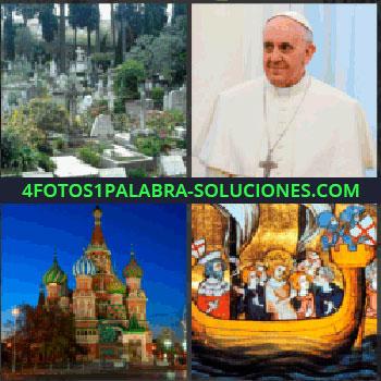 4 Fotos 1 Palabra - Papa Francisco, Cementerio, Catedral San Basilio, Pintura o cuadro