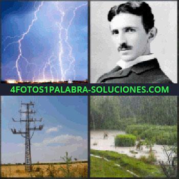 4 Fotos 1 Palabra - relámpagos en tormenta. Nikola Tesla inventor electricidad comercial. Torres eléctricas. Inundación lluvia