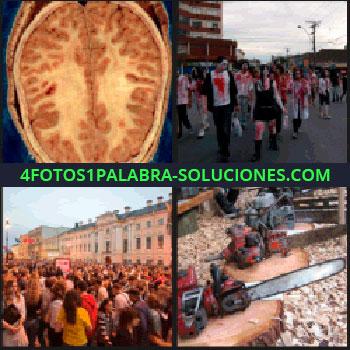 4 Fotos 1 Palabra - Gente disfrazada, manifestación o mucha gente reunida en la calle, cerebro sierra eléctrica
