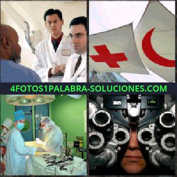4 Fotos 1 Palabra - doctores. Señal cruz roja y luna roja. Cirujanos en quirófano. Maquina revisión de la vista