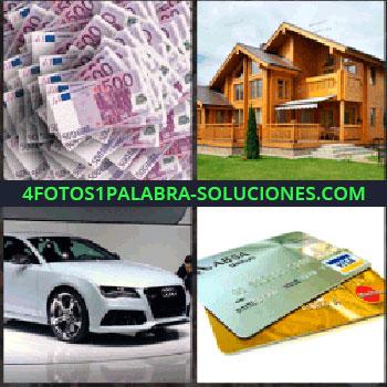4 Fotos 1 Palabra - billetes de 500 euros. Casa grande de madera. Coche blanco audi. Tarjetas de debito y crédito