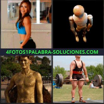 4 Fotos 1 Palabra - mujer haciendo deporte. Muñeco de madera. Estatua de bronce. Hombre forzudo levantando pesas.