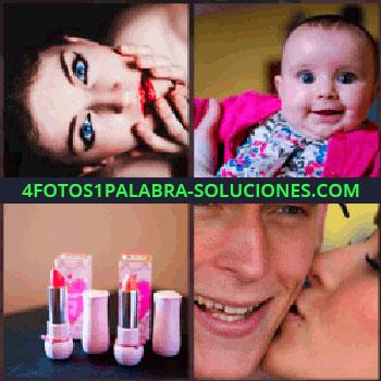 4 Fotos 1 Palabra - cara mujer. Bebe. Pintalabios o carmín. Mujer besando a hombre