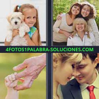 4 Fotos 1 Palabra - niña con un perro. Tres chica amigas. Mano bebe y abuela. Pareja de enamorados.