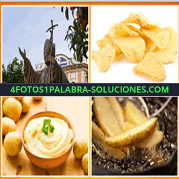 4 Fotos 1 Palabra - papas fritas, estatua de procer católico, puré de papas, chips, patatas