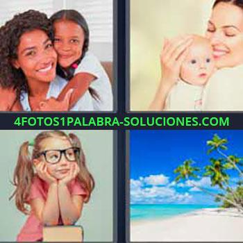 4 Fotos 1 Palabra - niña con lentes y coletas. Madre e hija sonriendo. Mujer y su bebe. Playa paradisiaca con palmeras.
