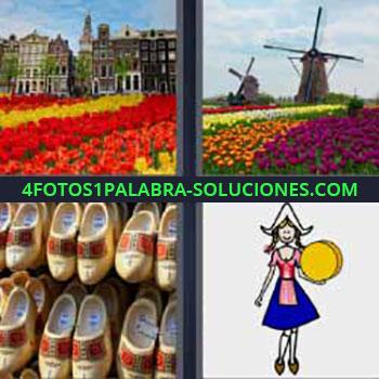 4 Fotos 1 Palabra - molinos y flores de colores. Ciudad llena de flores rojas y amarillas. Zuecos o zapatos. Dibujo de mujer vestido azul.