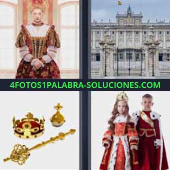 4 Fotos 1 Palabra - reyes. Una Reina. Palacio antiguo. Corona y cetro de rey. Niños disfrazados de reyes.