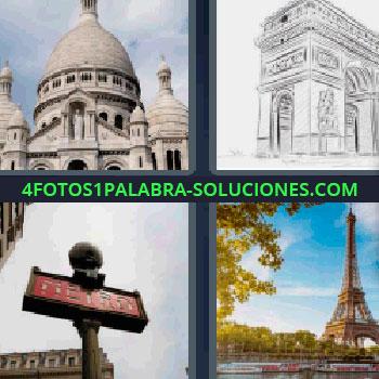 4 Fotos 1 Palabra - seis-letras Cuatro fotos una palabra Torre Eiffel, Iglesia del Sagrado Corazón de París, Edificio religioso con cúpulas, cartel rojo del metro, dibujo del Arco del Triunfo.