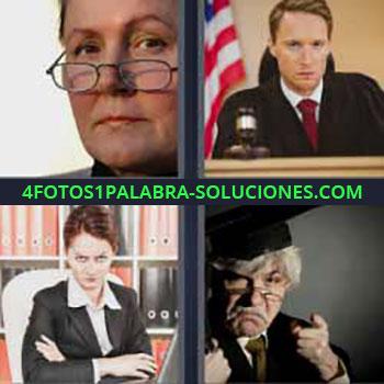 4 Fotos 1 Palabra - mujer con lentes. Juez. Señora con cara de enfadada o seria. Señor.