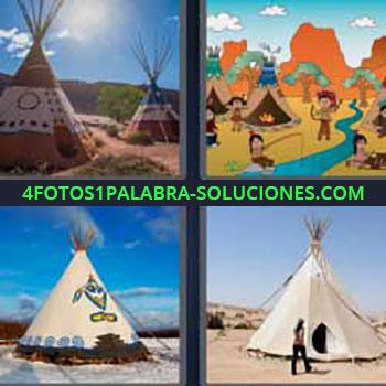 4 Fotos 1 Palabra - tienda indios. Dibujos animado o caricaturas. Casa de los indios. Tienda de campaña.