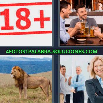 4 Fotos 1 Palabra - cinco-letras león, gente de negocios, número 18+ en rojo, símbolo de más de dieciocho años, amigos bebiendo.
