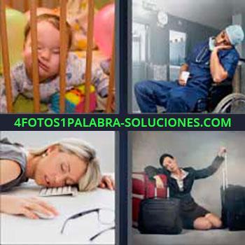 4 Fotos 1 Palabra - mujer durmiendo sobre teclado computadora. Bebe dormida con la cara en los barrotes de la cuna. Doctor dormido. Durmiendo con las maletas.