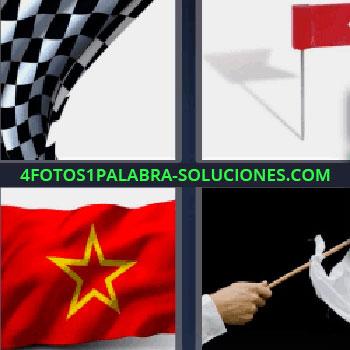 4 Fotos 1 Palabra - seis-letras bandera cuadros negros y blancos. Banderita roja. Bandera roja con estrella amarilla. Moviendo pañuelo blanco en palo.