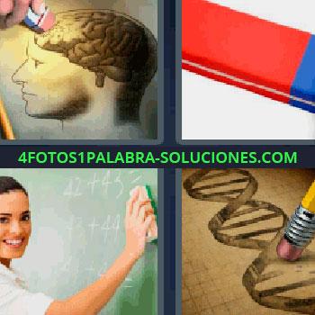 4 Fotos 1 Palabra - cinco-letras borrador o goma de borrar, lápiz, mujer borrando la pizarra, dibujo de una cabeza borrando la parte de los sesos, cerebro, dibujo de cadena de ADN.