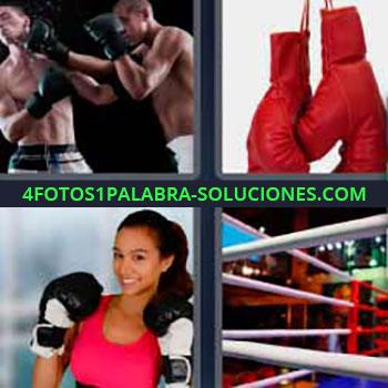 4 Fotos 1 Palabra - cuatro-letras guantes boxeo. Hombres luchando. Mujer con guantes. Ring o cuadrilátero.