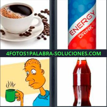4 Fotos 1 Palabra - seis-letras café coca cola. Taza de café. Energy drink o bebida energética. Dibujo hombre con taza caliente. Botella refresco de cola.