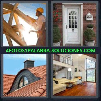 4 Fotos 1 Palabra - un obrero construyendo estructura de madera, puerta, tejado, interior casa de lujo.