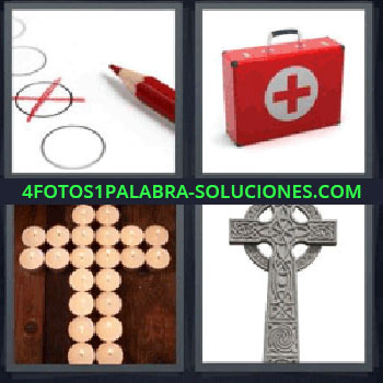 4 Fotos 1 Palabra - siete-letras crucifijo, lápiz rojo y una equis sobre un circulo, maletín de primeros auxilios, velas.