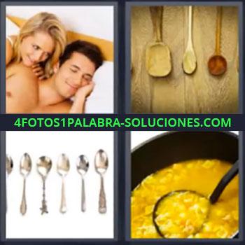 4 Fotos 1 Palabra - seis-letras cucharas de madera, Pareja en la cama, Cucharas de madera, Cucharas metálicas, Recipiente con comida.