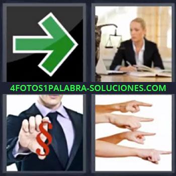 4 Fotos 1 Palabra - ocho-letras flecha verde, Señorita con libros y balanza, Ejecutivo con símbolo rojo en la mano, Manos con dedo señalando.